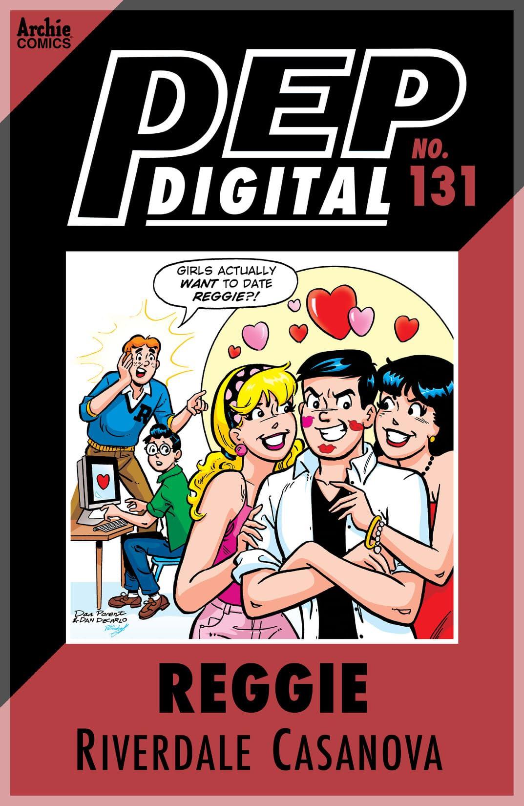 PEP Digital #131: Reggie Riverdale Casanova