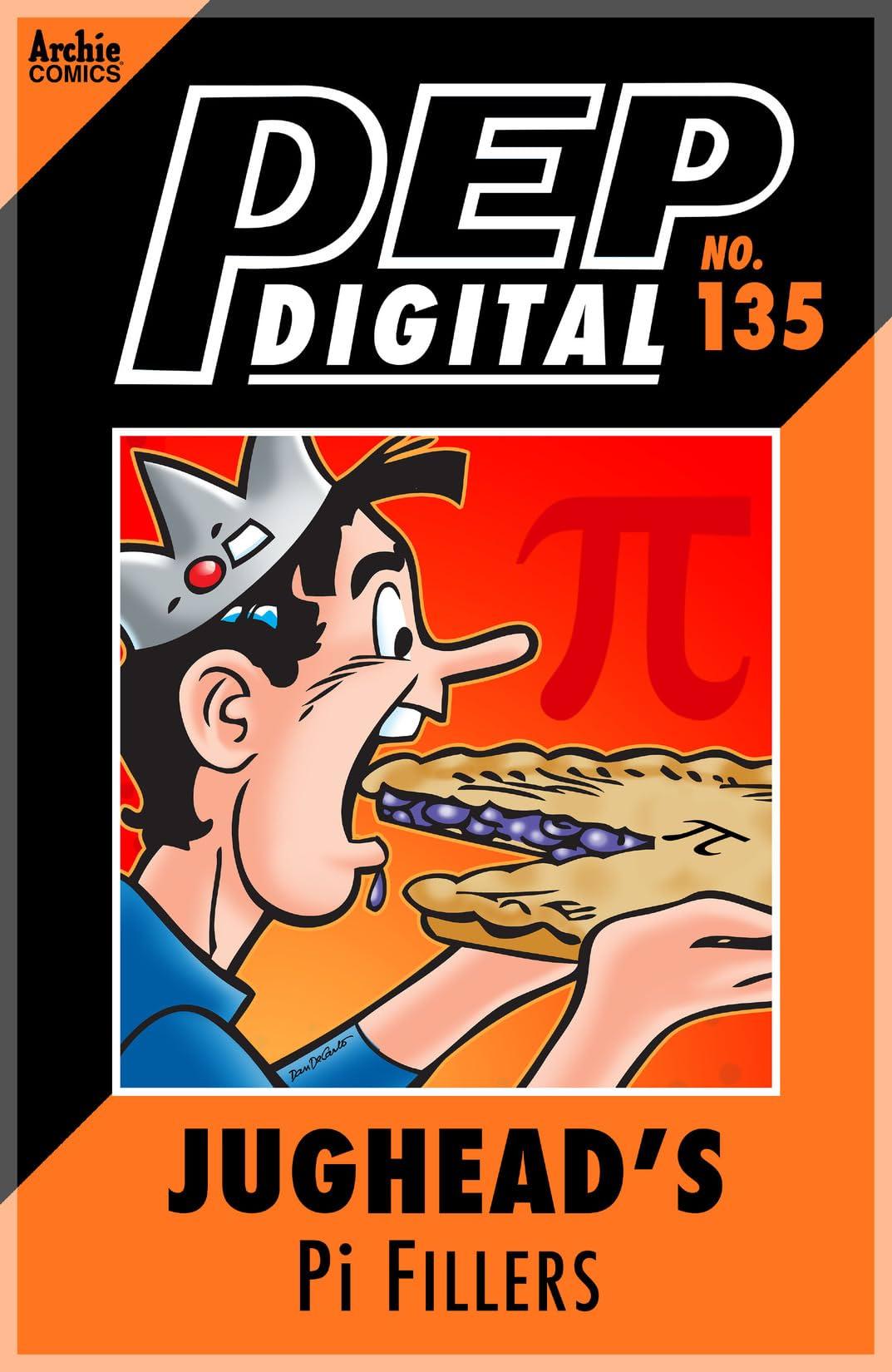 PEP Digital #135: Jughead's Pi Fillers