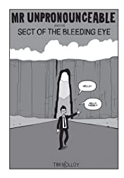 Mr Unpronounceable and the Sect of the Bleeding Eye