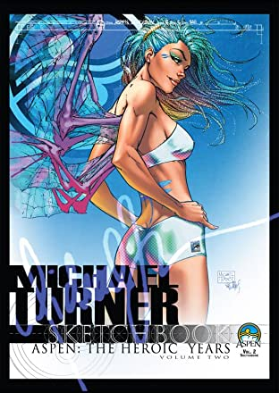 Michael Turner Sketchbook - Aspen: The Hero Years Tome 2