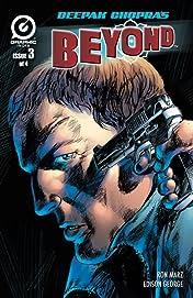 Deepak Chopra's Beyond #3