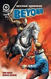 Deepak Chopra's Beyond #4