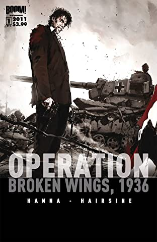 Operation Broken Wings 1936 #1 (of 3)