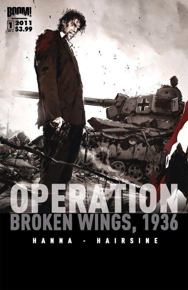 Operation Broken Wings 1936 #1 (of 3)
