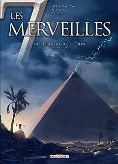 Les 7 Merveilles: La Pyramide de Khéops