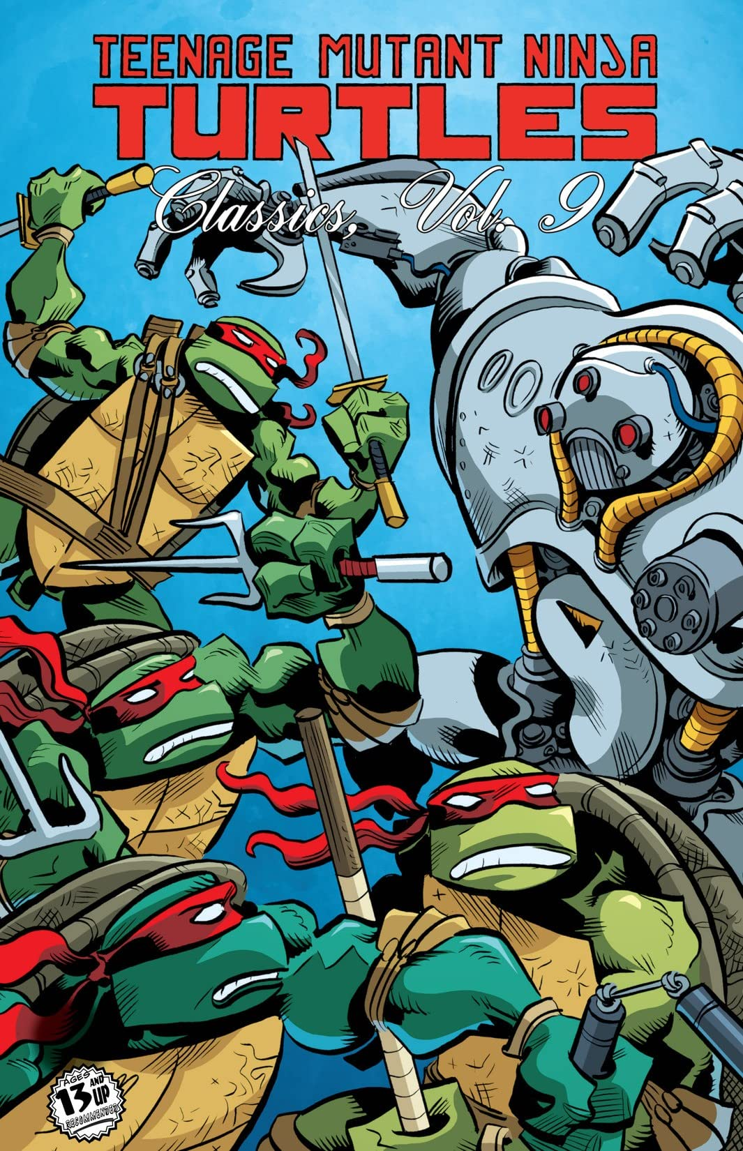 Teenage Mutant Ninja Turtles: Classics Vol. 9