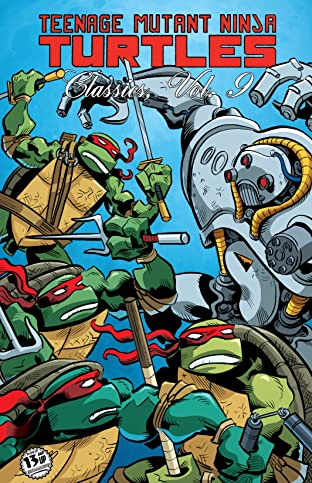 Teenage Mutant Ninja Turtles: Classics Tome 9