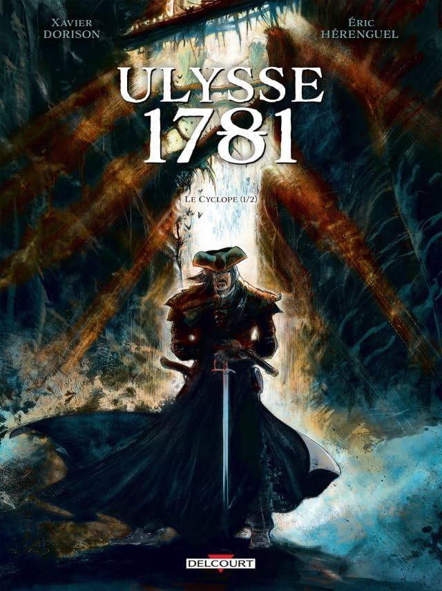 Ulysse 1781 Vol. 1: Le Cyclope 1/2