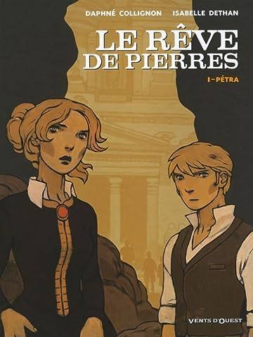 Le Rêve de Pierres Vol. 1: Pétra