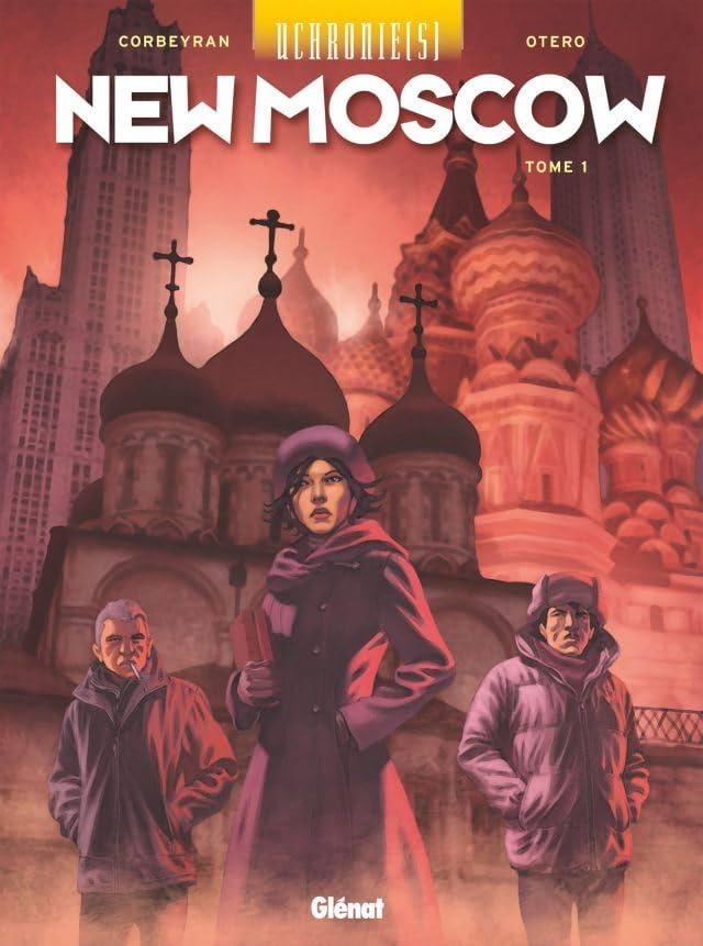 Uchronie(s) - New Moscow Vol. 1