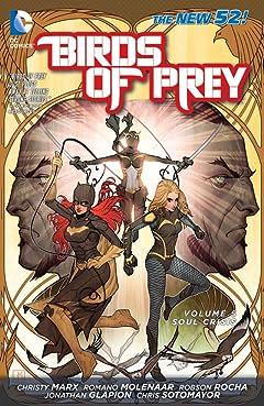 Birds of Prey (2011-2014) Vol. 5: Soul Crisis