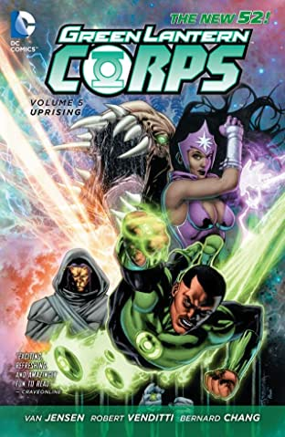 Green Lantern Corps (2011-2015) Vol. 5: Uprising
