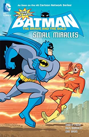 The All-New Batman: The Brave and the Bold: Small Miracles