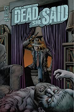 Dead She Said #1 (of 3)