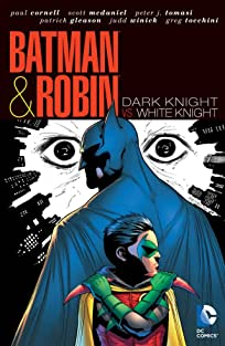 Batman and Robin (2009-2011): Dark Knight Vs. White Knight