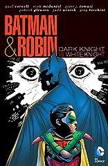 Batman and Robin (2009-2011): Dark Knight Vs. White Knight