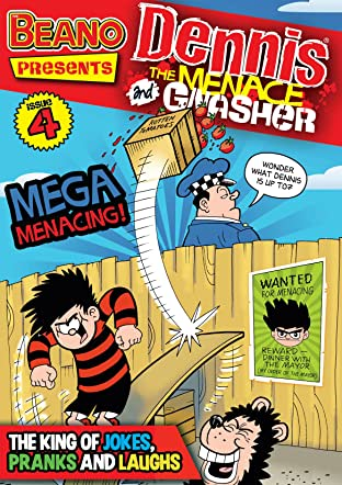 The Beano presents Dennis the Menace and Gnasher #4: Mega Menacing