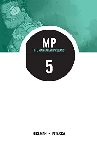 The Manhattan Projects Vol. 5