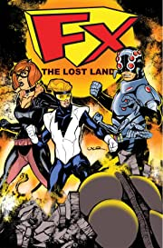 FX2: The Lost Land