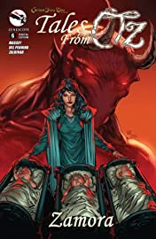 Grimm Fairy Tales: Tales from Oz #6: Zamora