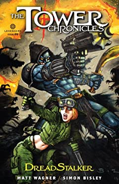 The Tower Chronicles: DreadStalker #6