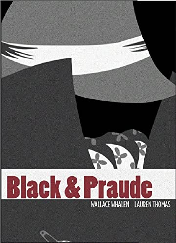 Black & Praude Vol. 1
