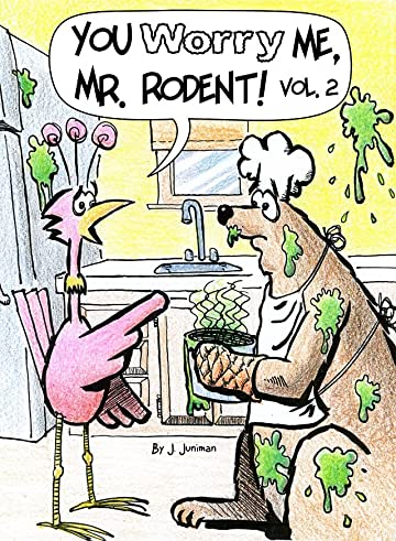 You Worry Me, Mr. Rodent! Vol. 2
