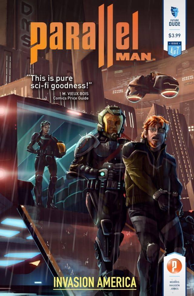 Parallel Man: Invasion America #4