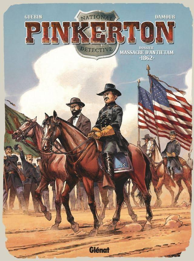 Pinkerton Vol. 3: 1862 - Dossier massacre d'Antietam