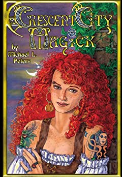 Crescent City Magick Vol. 1: Welcome To New Orleans