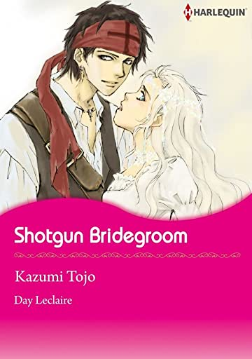 Shotgun Bridegroom