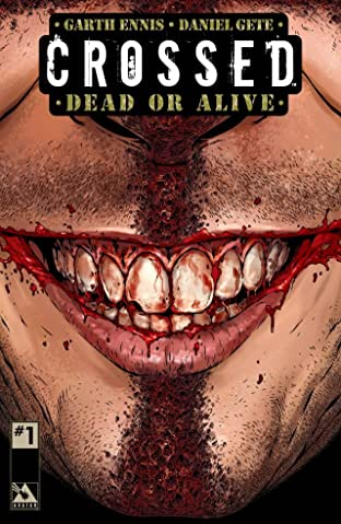 Crossed: Dead or Alive Vol. 1