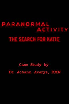 Paranormal Activity: The Search for Katie