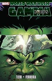 Hulk: World War Hulk - Gamma Corps