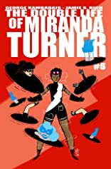 The Double Life of Miranda Turner #5