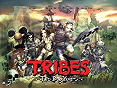 Tribes: The Dog Years - Chapter 2