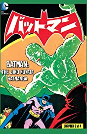 Batman: The Jiro Kuwata Batmanga #32