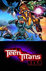 Teen Titans 101