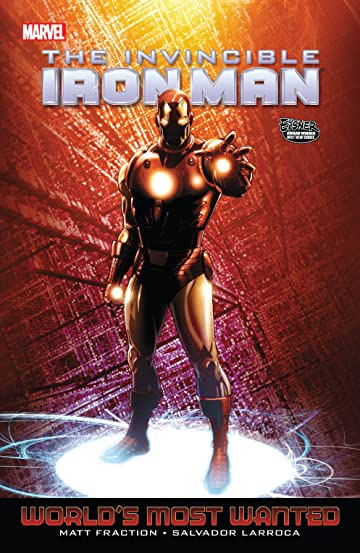 Invincible Iron Man Vol. 3: World's Most Wanted Book 2