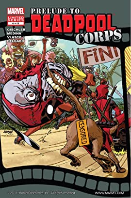 Prelude To Deadpool Corps #4 (of 5)