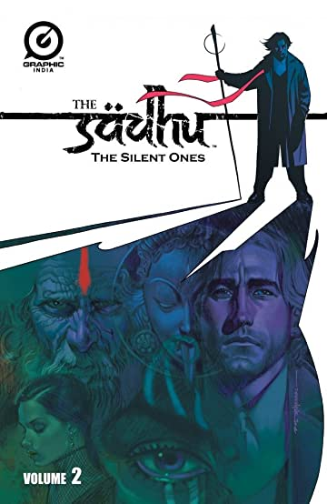 The Sadhu: The Silent Ones Vol. 2