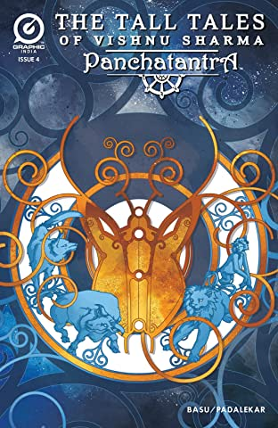 The Tall Tales of Vishnu Sharma: Panchatantra #4