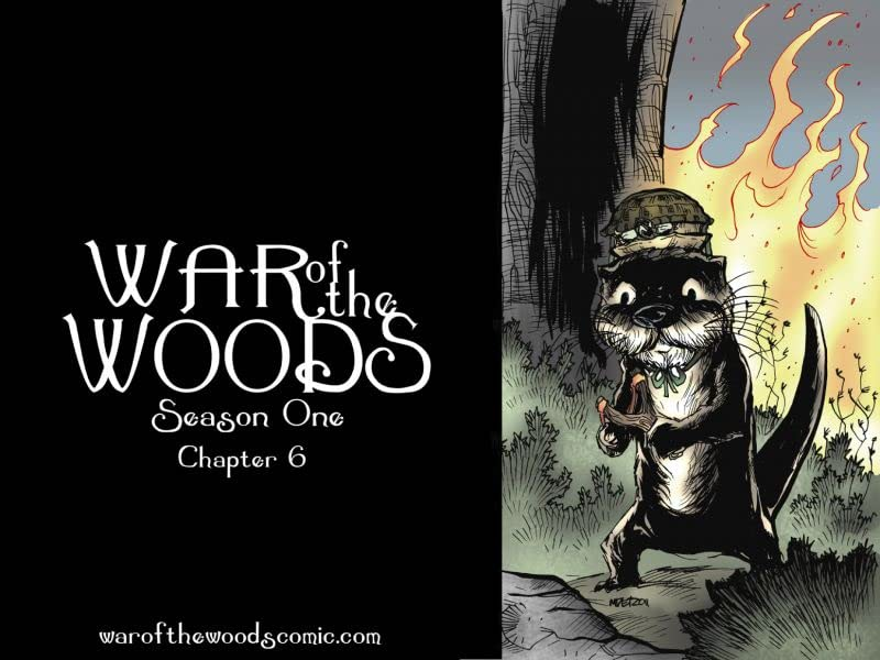 War of the Woods #6: Season 1