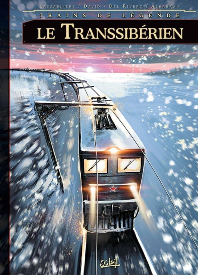 Trains de légende Vol. 3: Le Transibérien