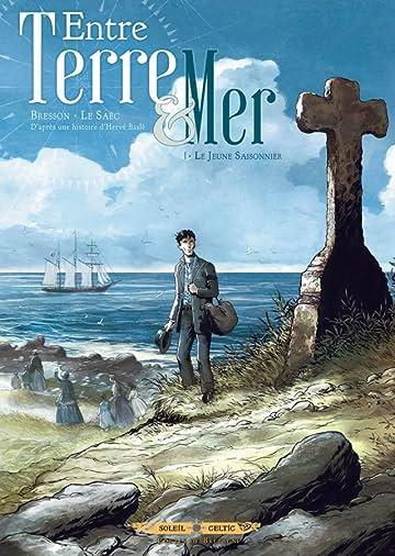 Entre terre et mer Vol. 1: Le jeune saisonnier