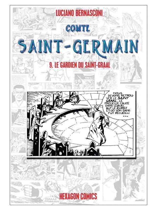 COMTE ST. GERMAIN Vol. 9: Le Gardien du Saint-Graal