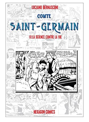 COMTE ST. GERMAIN Vol. 10: La Science contre la Vie
