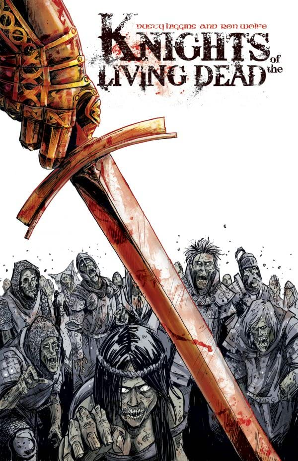 Knights of the Living Dead #1