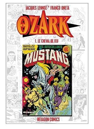 OZARK Vol. 1: Le Cheval de Feu