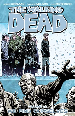 The Walking Dead Tome 15: We Find Ourselves